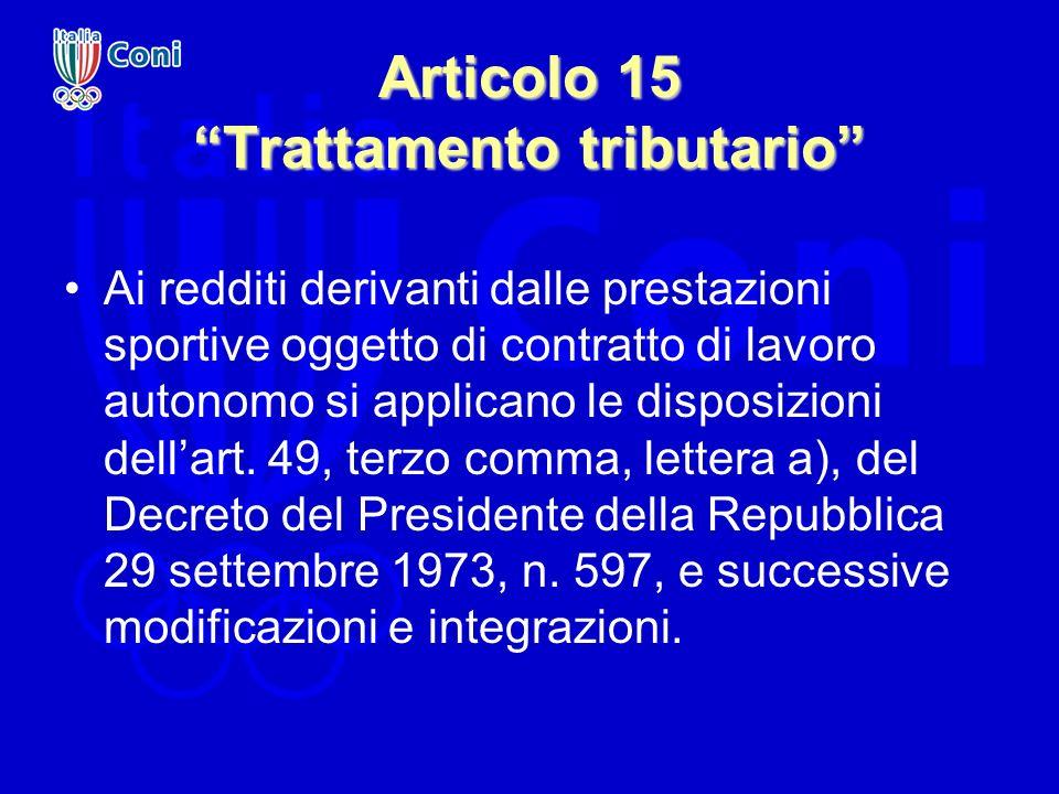 Articolo 15 Trattamento tributario