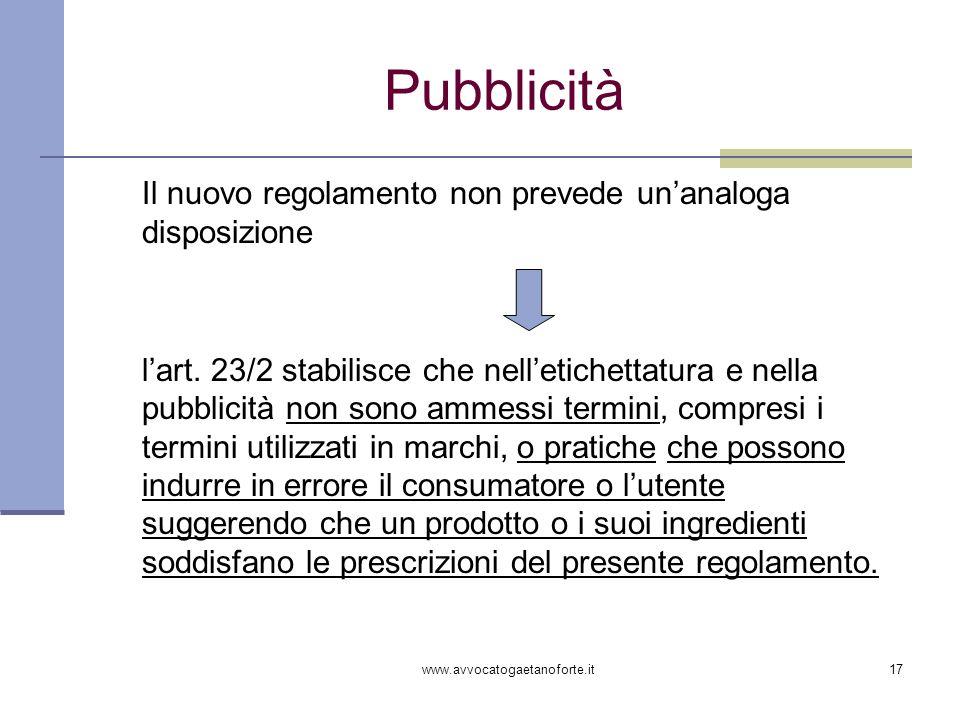 Pubblicità Il nuovo regolamento non prevede un'analoga disposizione