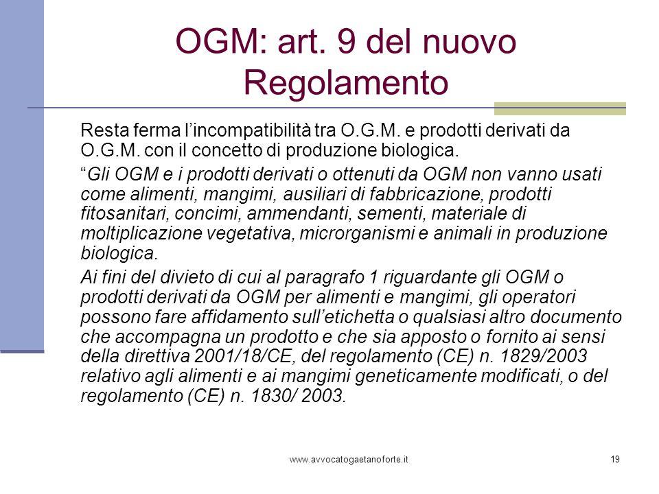 OGM: art. 9 del nuovo Regolamento