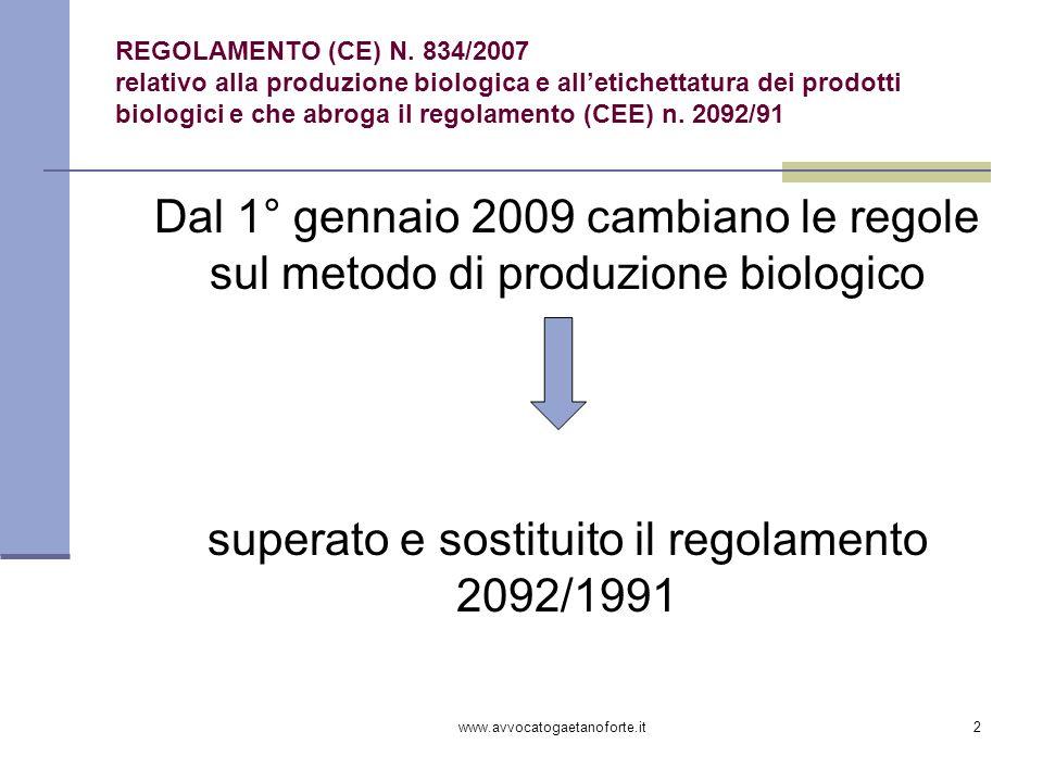 superato e sostituito il regolamento 2092/1991
