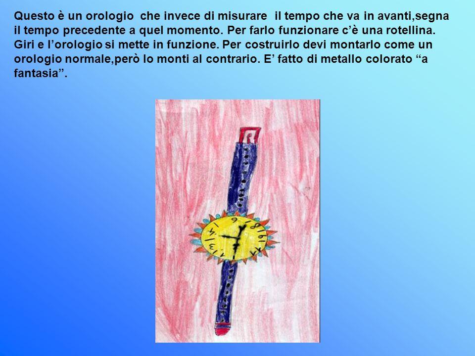 Questo è un orologio che invece di misurare il tempo che va in avanti,segna il tempo precedente a quel momento.