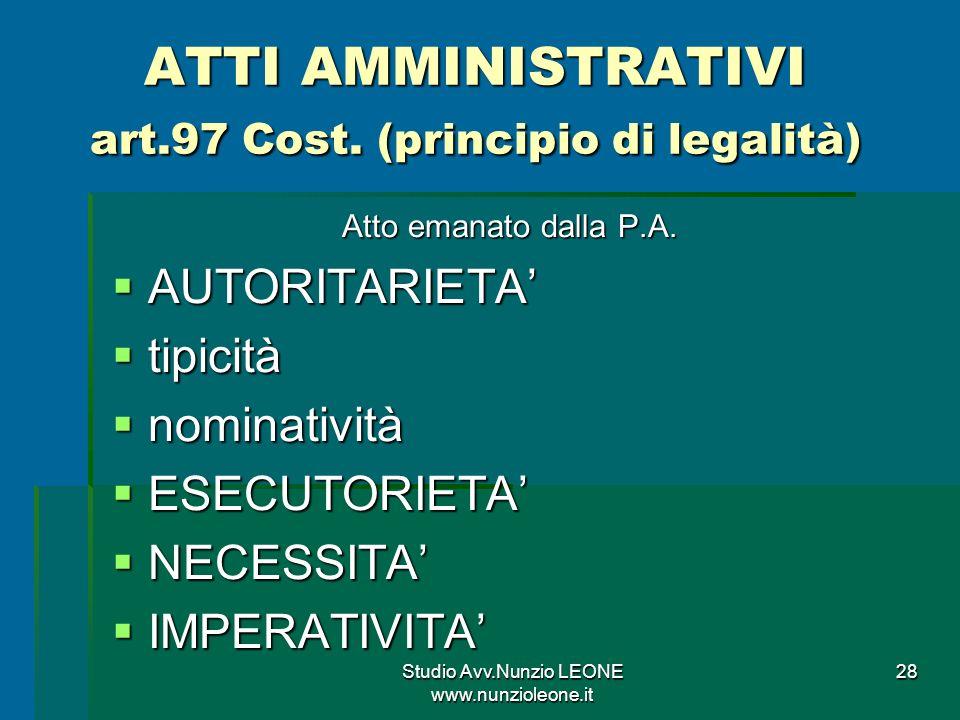 ATTI AMMINISTRATIVI art.97 Cost. (principio di legalità)