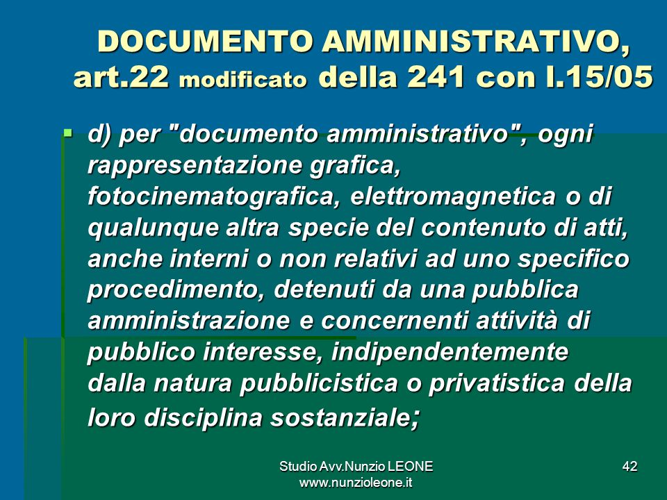 DOCUMENTO AMMINISTRATIVO, art.22 modificato della 241 con l.15/05
