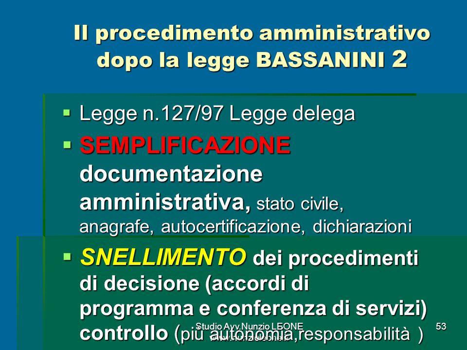 Il procedimento amministrativo dopo la legge BASSANINI 2