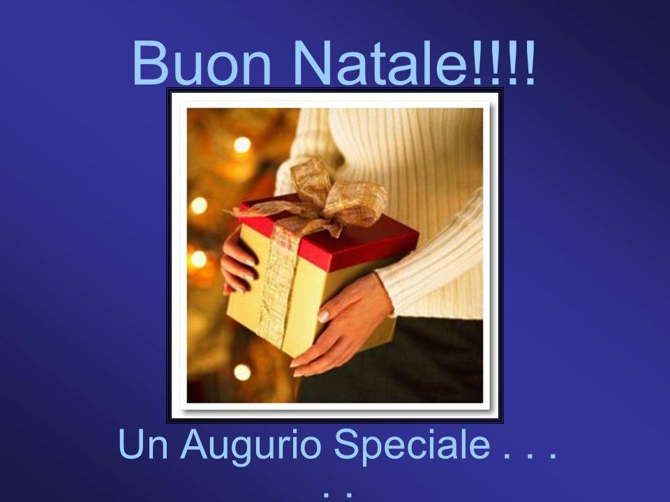 Buon Natale!!!! Un Augurio Speciale . . . . .