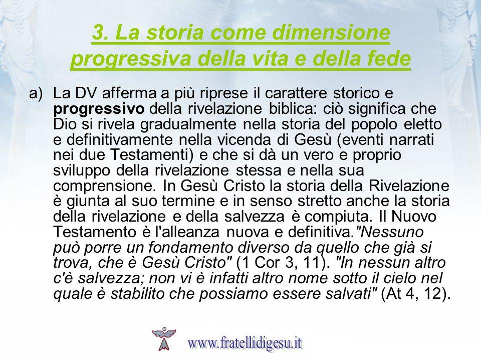 3. La storia come dimensione progressiva della vita e della fede