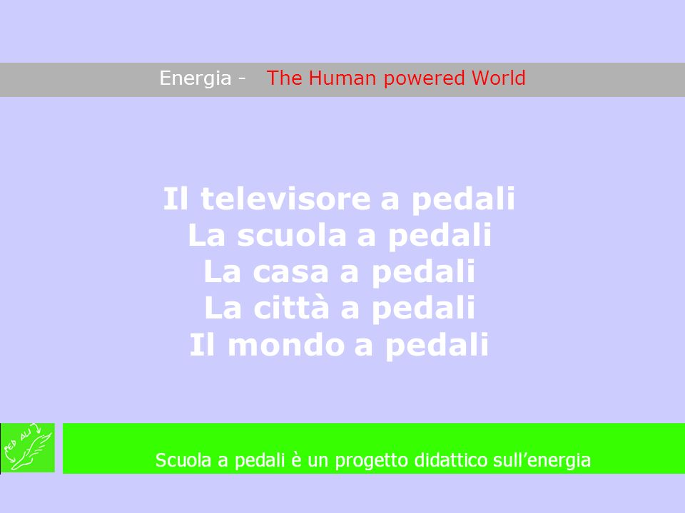 Energia - The Human powered World