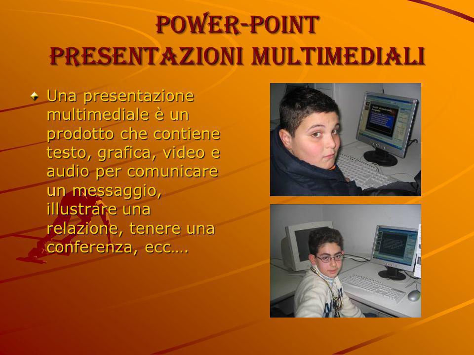 Power-Point Presentazioni multimediali