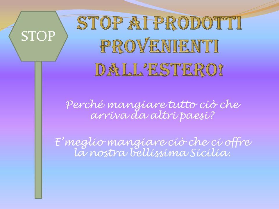 STOP ai prodotti provenienti dall'estero!