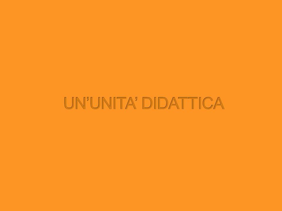 UN'UNITA' DIDATTICA