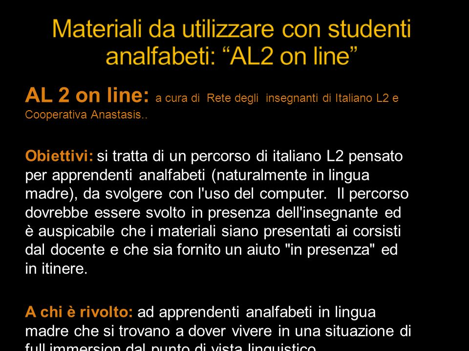 Materiali da utilizzare con studenti analfabeti: AL2 on line