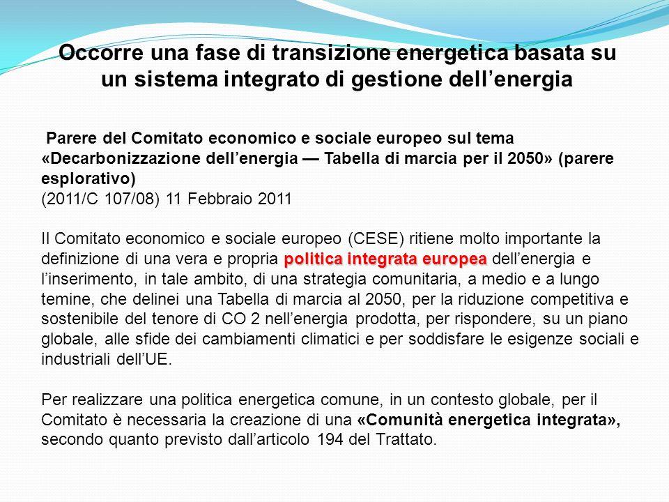 Occorre una fase di transizione energetica basata su un sistema integrato di gestione dell'energia
