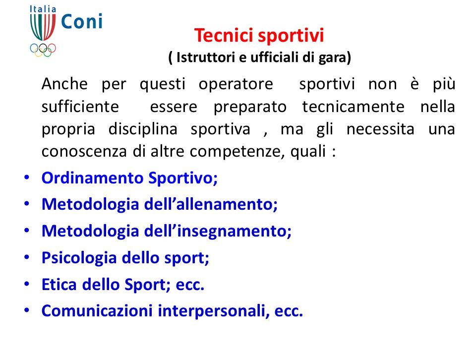 Tecnici sportivi ( Istruttori e ufficiali di gara)