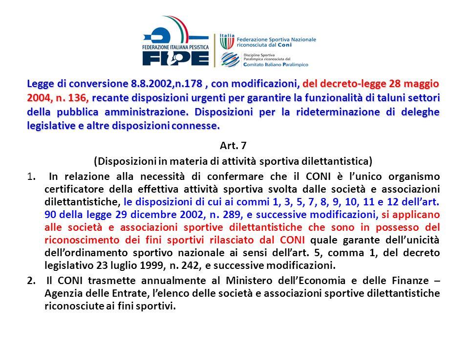 Legge di conversione 8.8.2002,n.178 , con modificazioni, del decreto-legge 28 maggio 2004, n. 136, recante disposizioni urgenti per garantire la funzionalità di taluni settori della pubblica amministrazione. Disposizioni per la rideterminazione di deleghe legislative e altre disposizioni connesse.