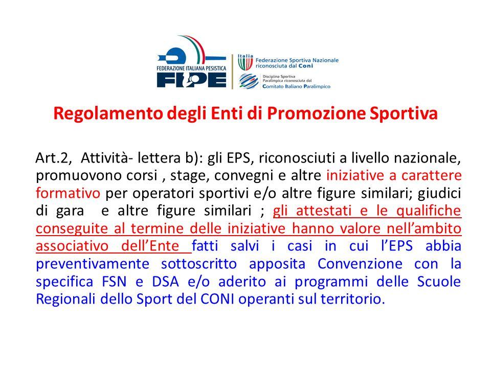 Regolamento degli Enti di Promozione Sportiva
