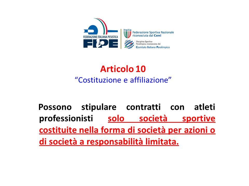 Articolo 10 Costituzione e affiliazione