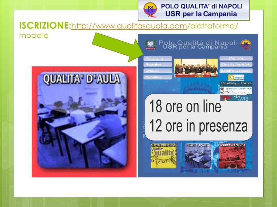 ISCRIZIONE:http://www.qualitascuola.com/piattaforma/moodle