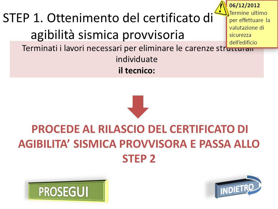STEP 1. Ottenimento del certificato di agibilità sismica provvisoria