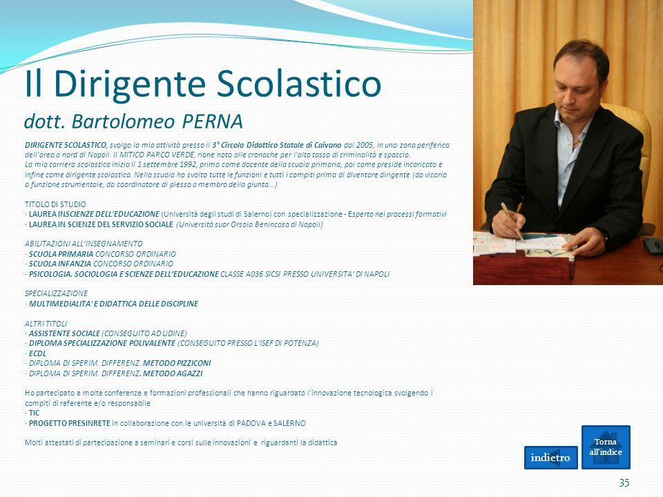Il Dirigente Scolastico dott. Bartolomeo PERNA