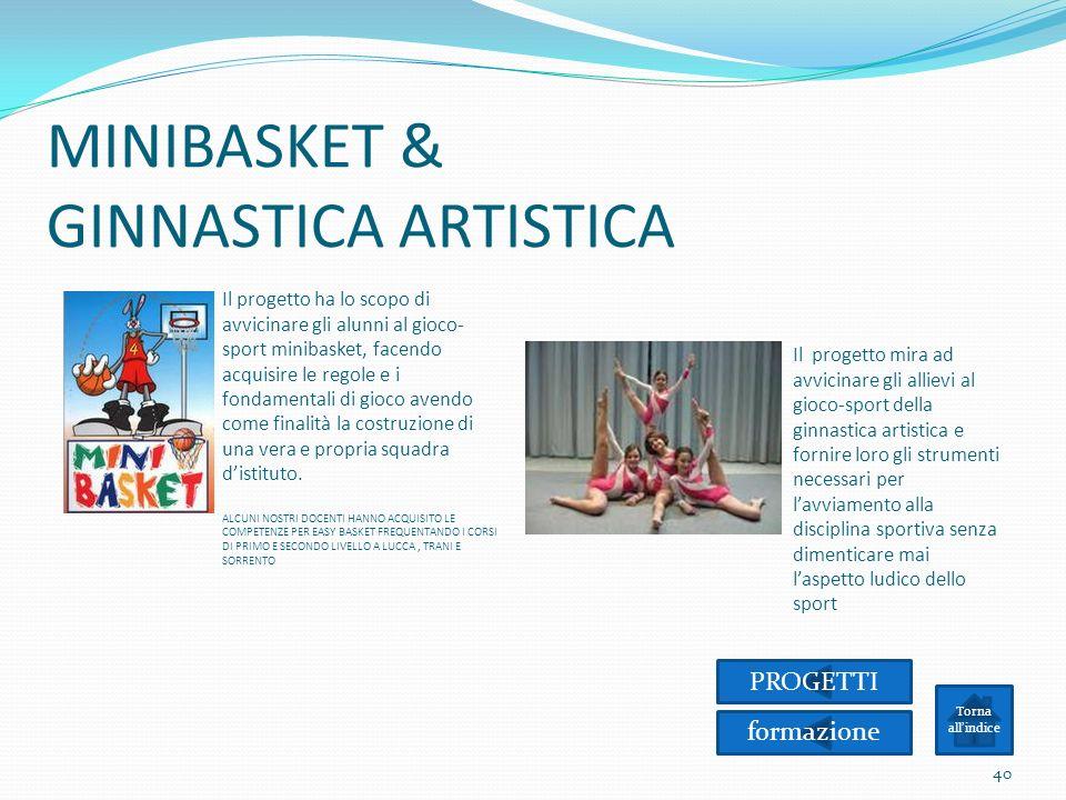 MINIBASKET & GINNASTICA ARTISTICA