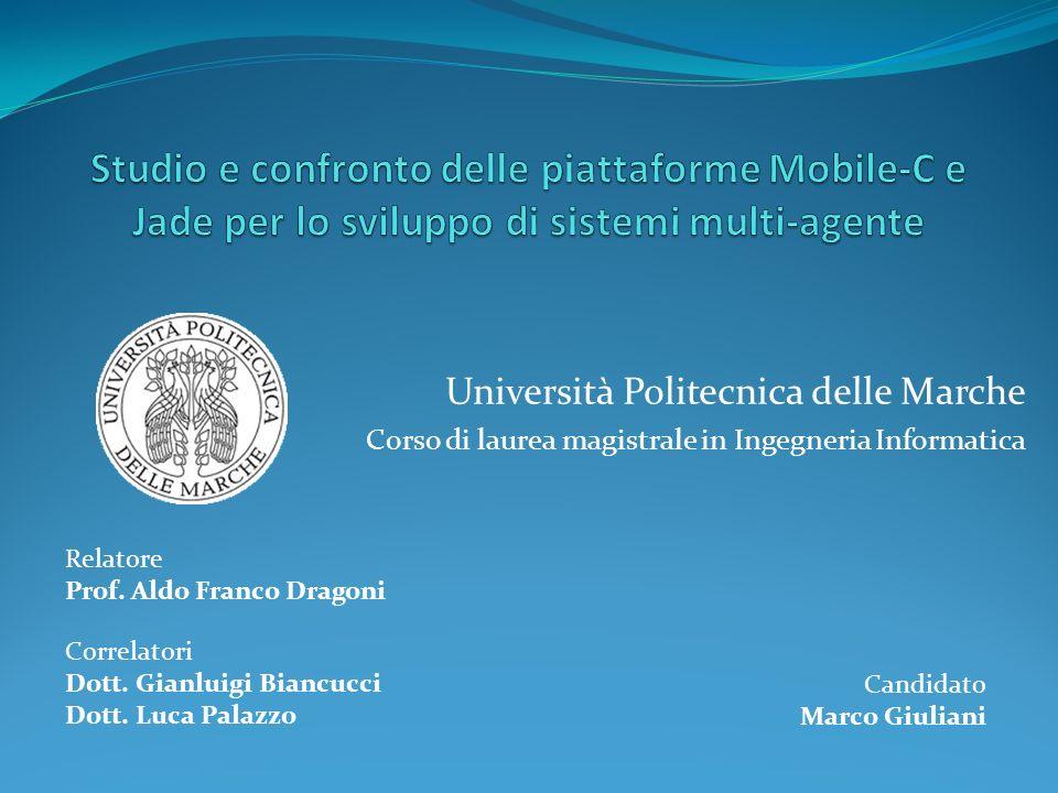 Studio e confronto delle piattaforme Mobile-C e Jade per lo sviluppo di sistemi multi-agente