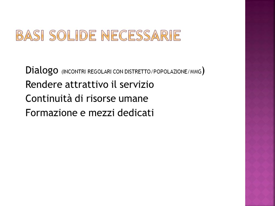 Basi solide necessarie
