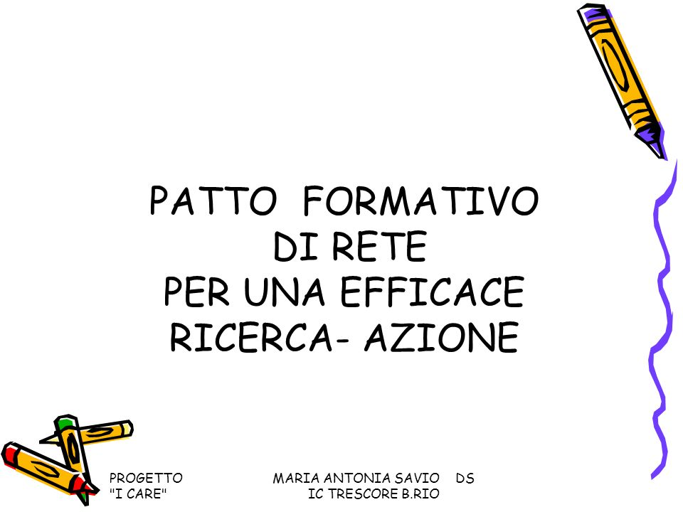 PATTO FORMATIVO DI RETE PER UNA EFFICACE RICERCA- AZIONE