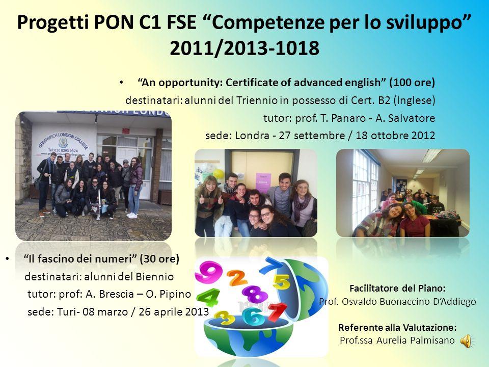 Progetti PON C1 FSE Competenze per lo sviluppo 2011/2013-1018