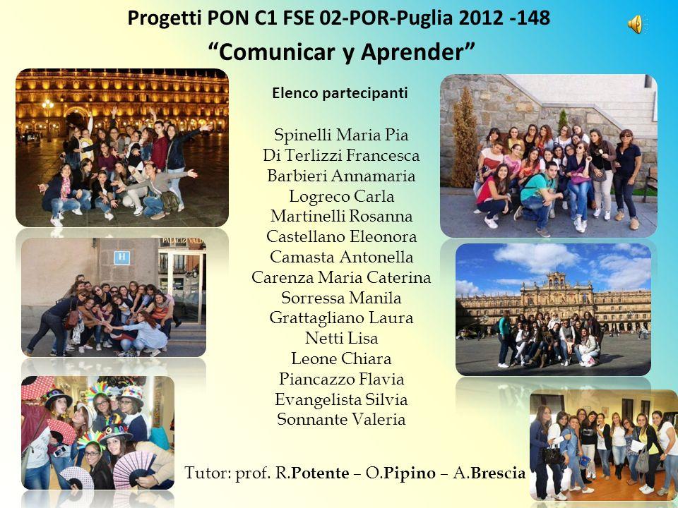 Progetti PON C1 FSE 02-POR-Puglia 2012 -148 Comunicar y Aprender
