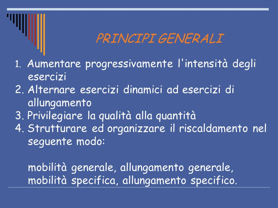 PRINCIPI GENERALI esercizi