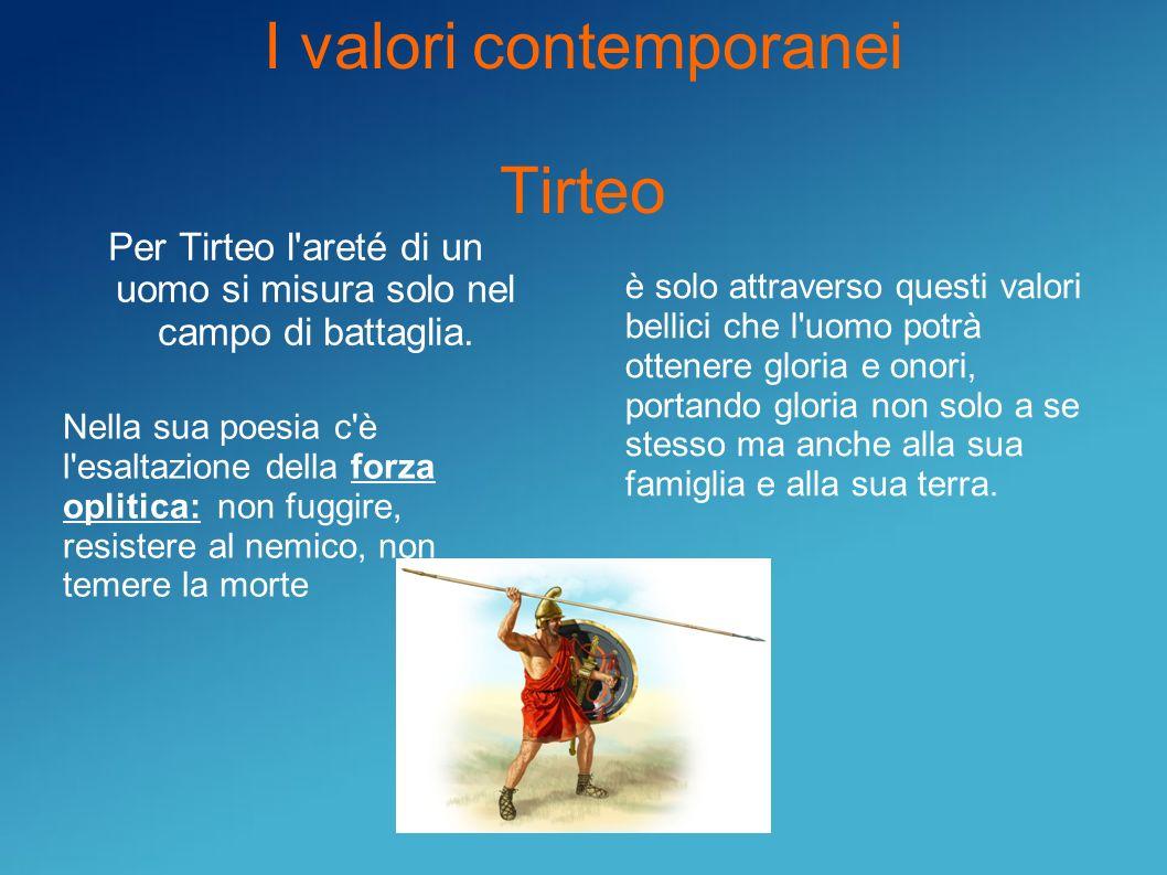 I valori contemporanei Tirteo