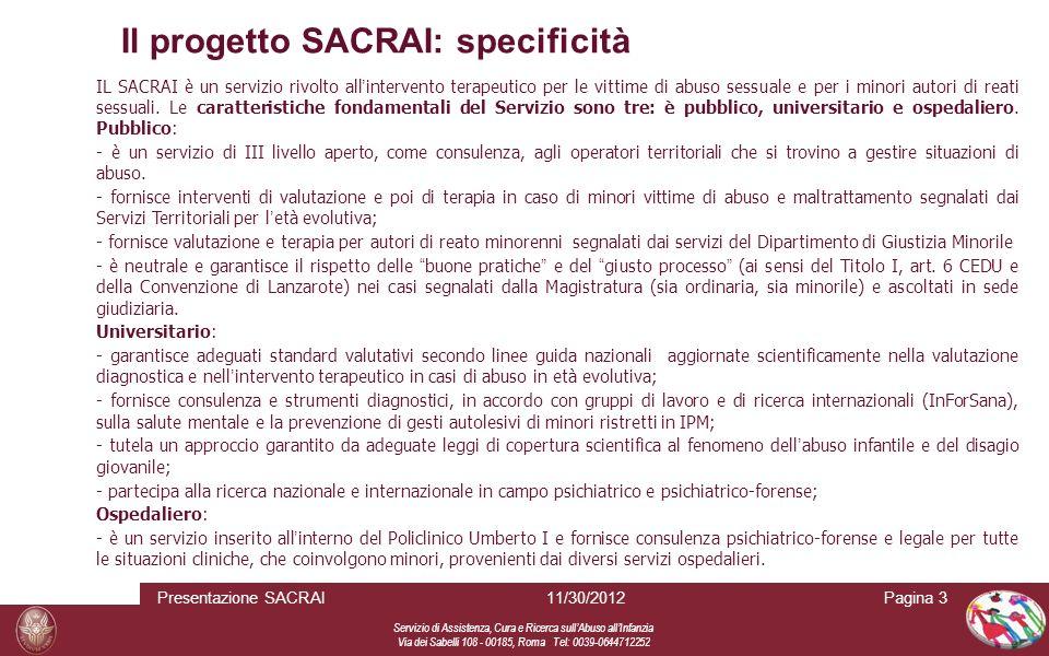 Il progetto SACRAI: specificità