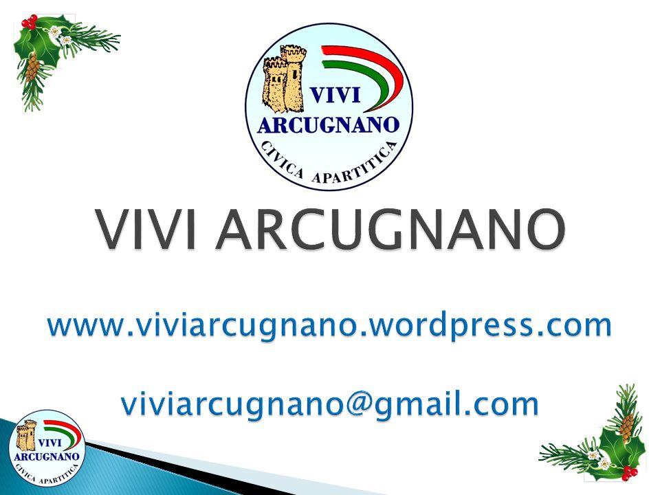 VIVI ARCUGNANO www.viviarcugnano.wordpress.com viviarcugnano@gmail.com