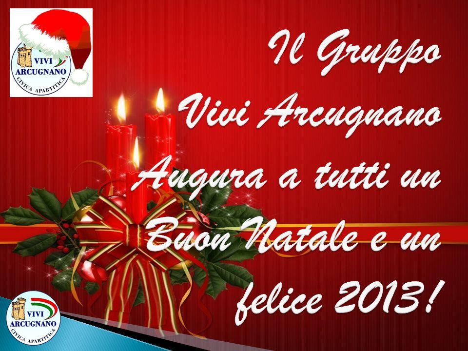 Il Gruppo Vivi Arcugnano Augura a tutti un Buon Natale e un felice 2013!