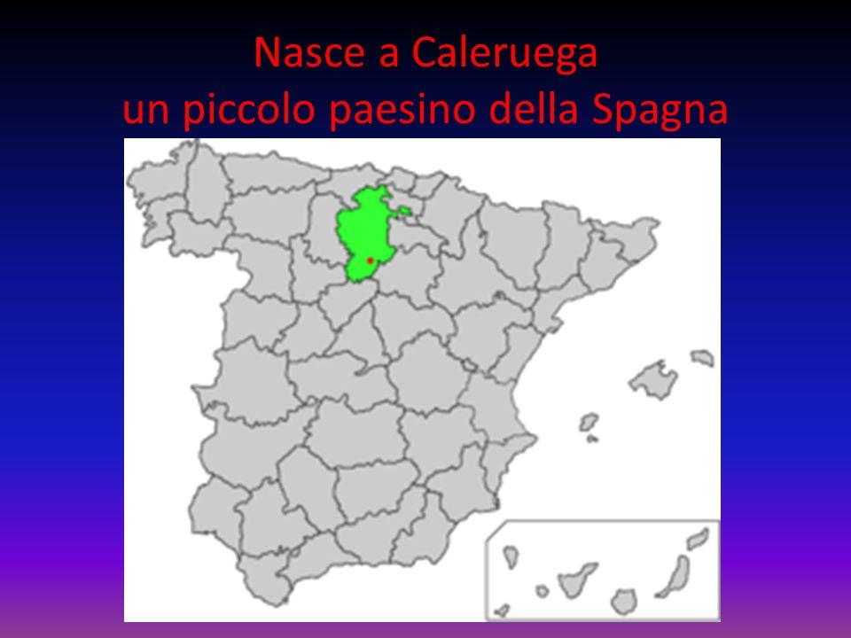 Nasce a Caleruega un piccolo paesino della Spagna