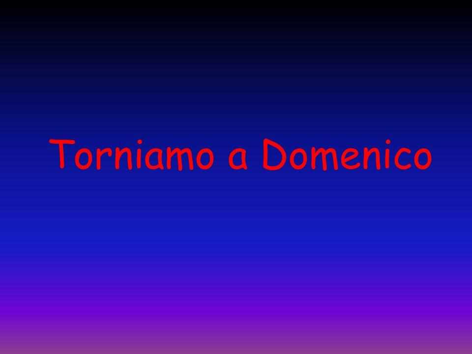 Torniamo a Domenico