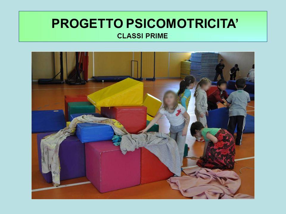 PROGETTO PSICOMOTRICITA' CLASSI PRIME