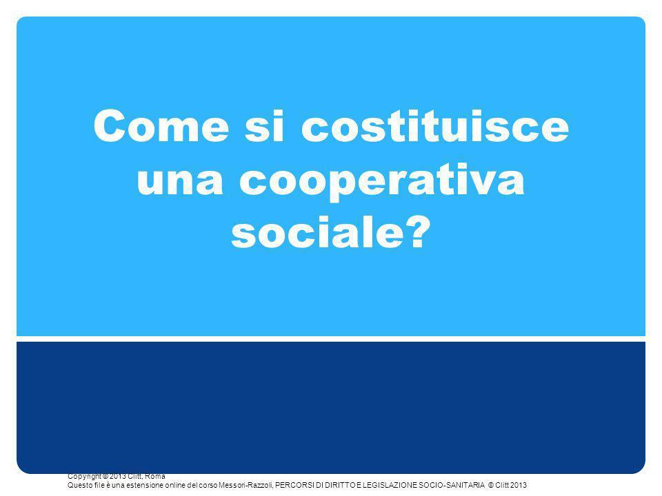 Come si costituisce una cooperativa sociale