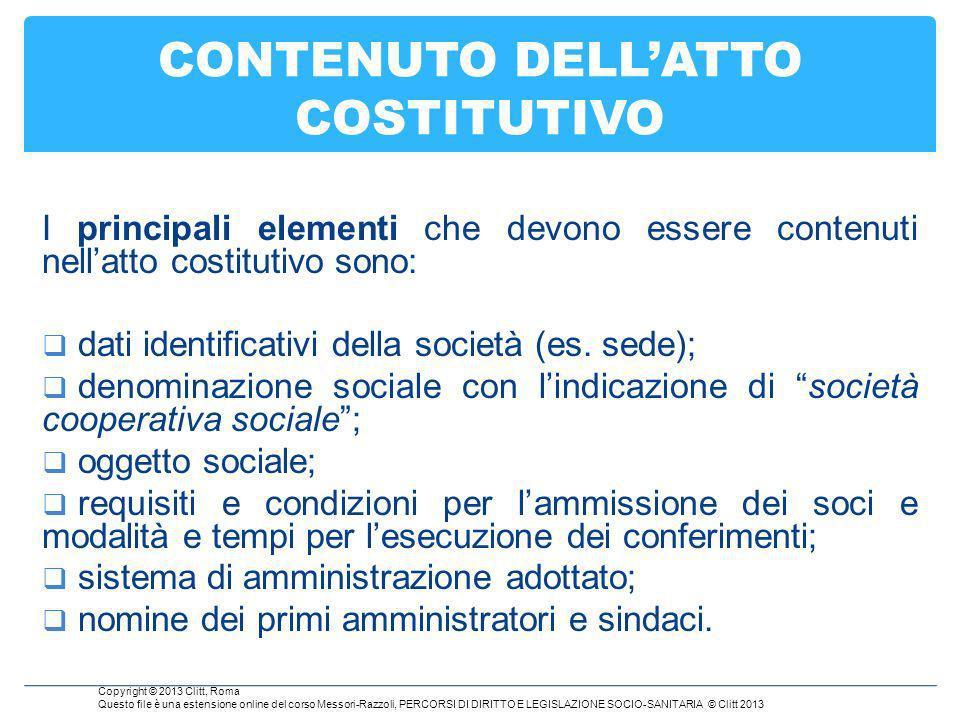 CONTENUTO DELL'ATTO COSTITUTIVO