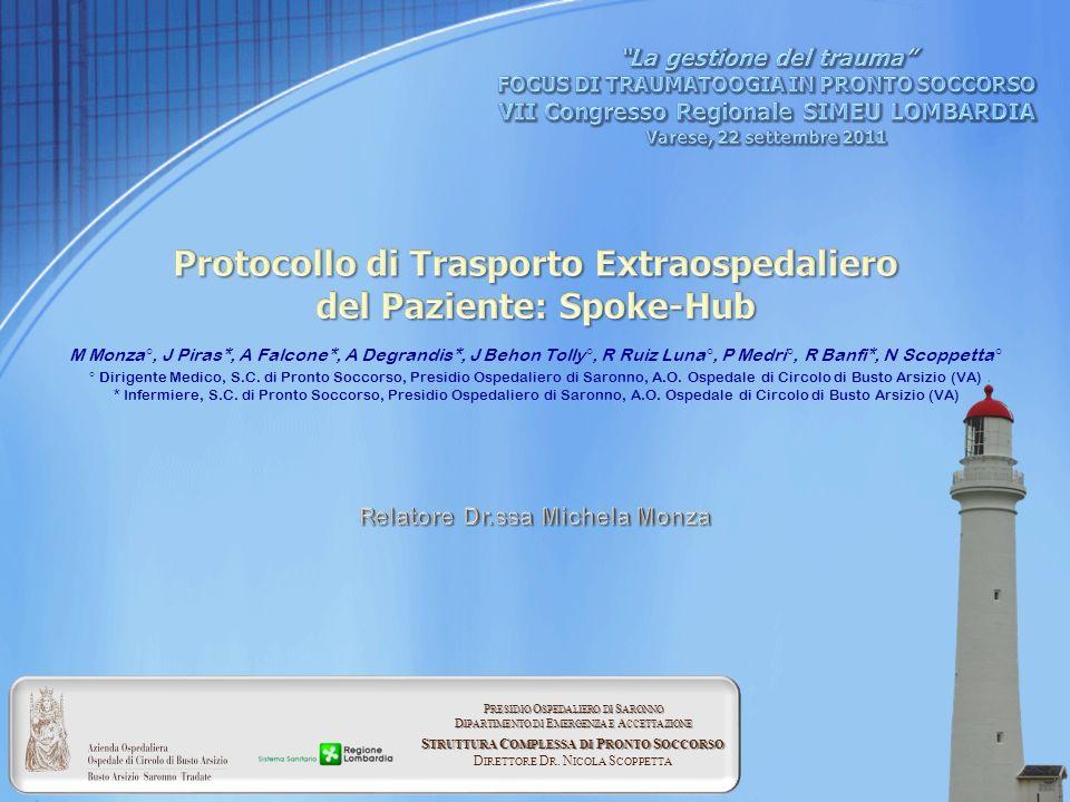 Protocollo di Trasporto Extraospedaliero del Paziente: Spoke-Hub