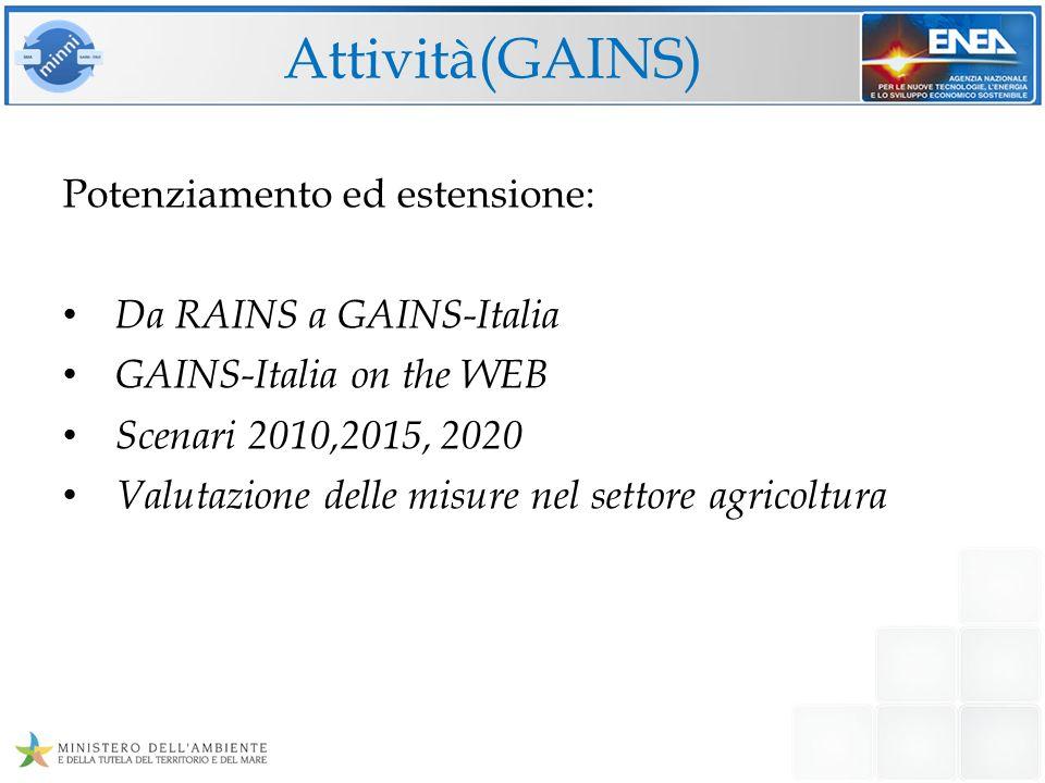 Attività(GAINS) Potenziamento ed estensione: Da RAINS a GAINS-Italia