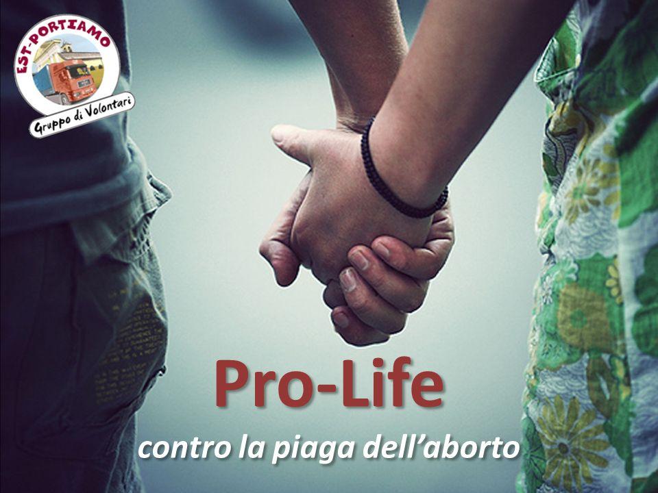 contro la piaga dell'aborto