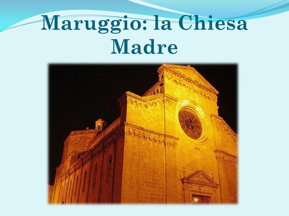 Maruggio: la Chiesa Madre