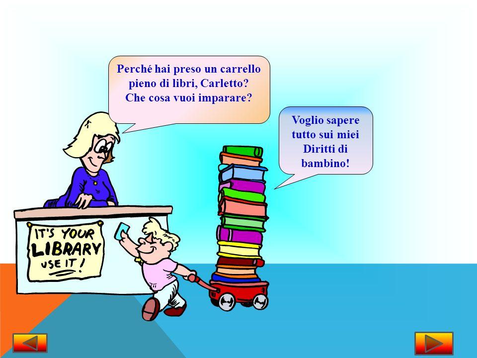 Perché hai preso un carrello pieno di libri, Carletto