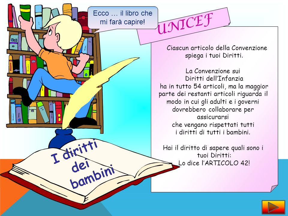 UNICEF I diritti dei bambini Ecco … il libro che mi farà capire!