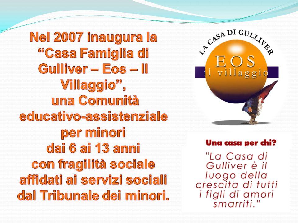 Casa Famiglia di Gulliver – Eos – Il Villaggio ,