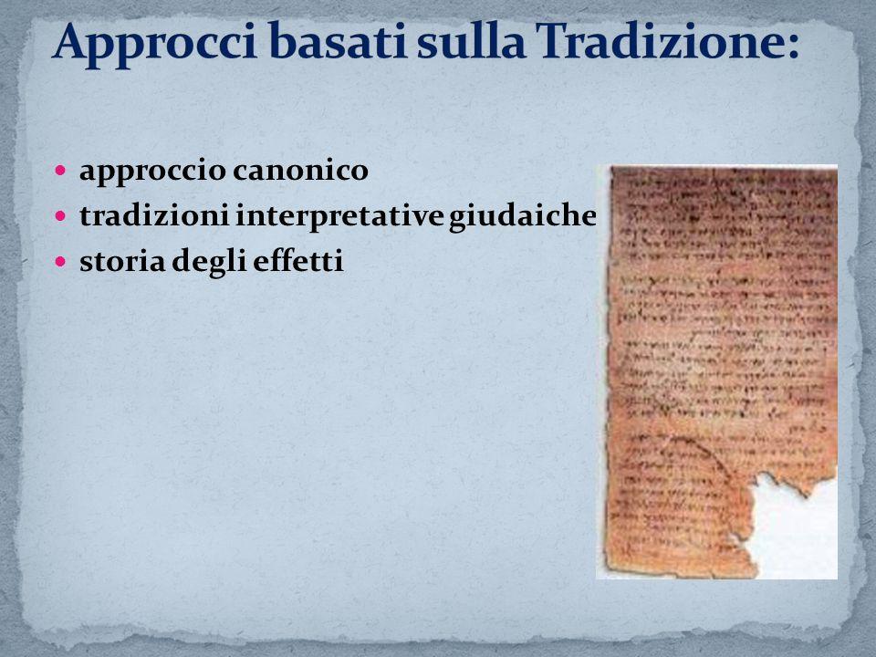 Approcci basati sulla Tradizione: