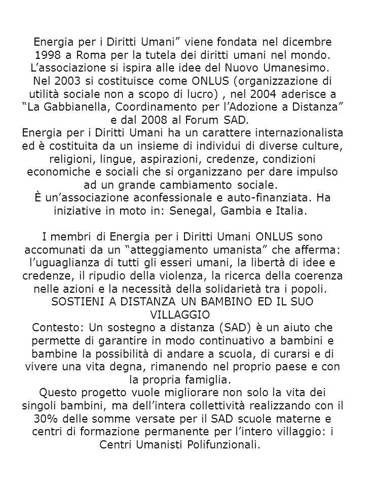 Energia per i Diritti Umani viene fondata nel dicembre 1998 a Roma per la tutela dei diritti umani nel mondo.