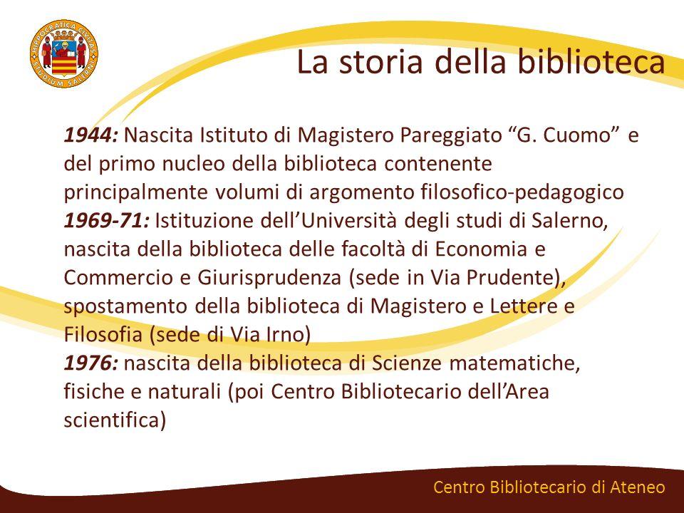 La storia della biblioteca