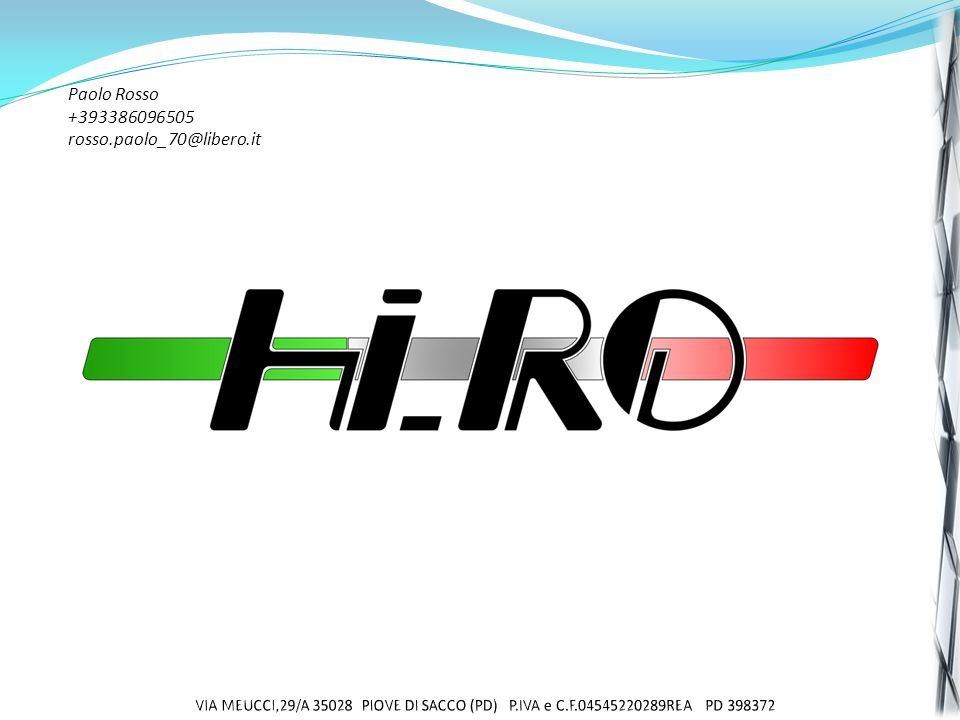 Paolo Rosso +393386096505 rosso.paolo_70@libero.it